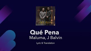 Maluma, J Balvin - Qué Pena Lyrics English and Spanish - Translation / Meaning - English Lyrics
