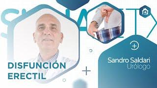 Charla sobre #DisfuncionErectil del Dr. Sandro Saldari (Urologia)