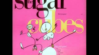 The Sugarcubes - Delicious Demon