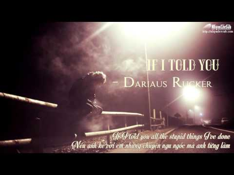 [NhýmLeeSub][Vietsub+Engsub] If I told you - Darius Rucker