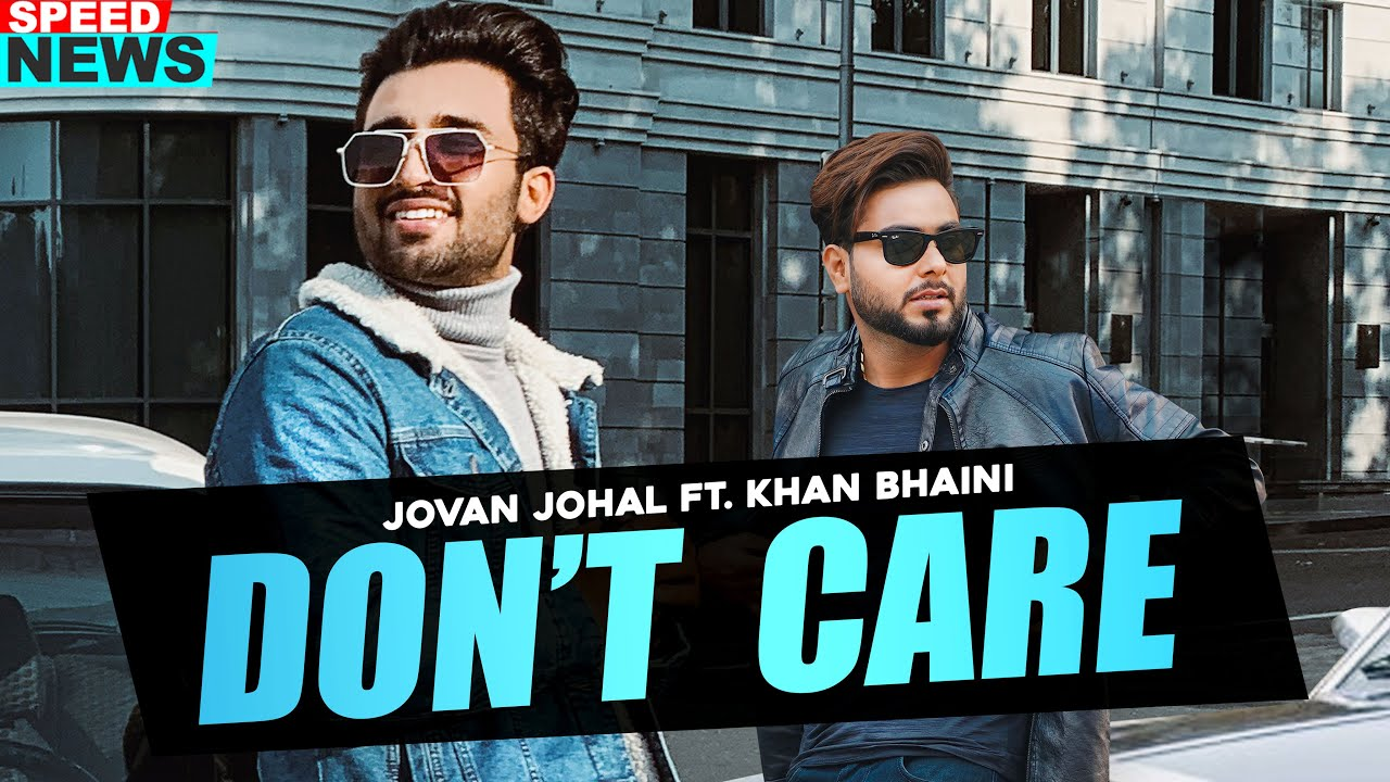Dont Care – Jovan Johal Mp3 Punjabi Audio Song 2020 Free Download