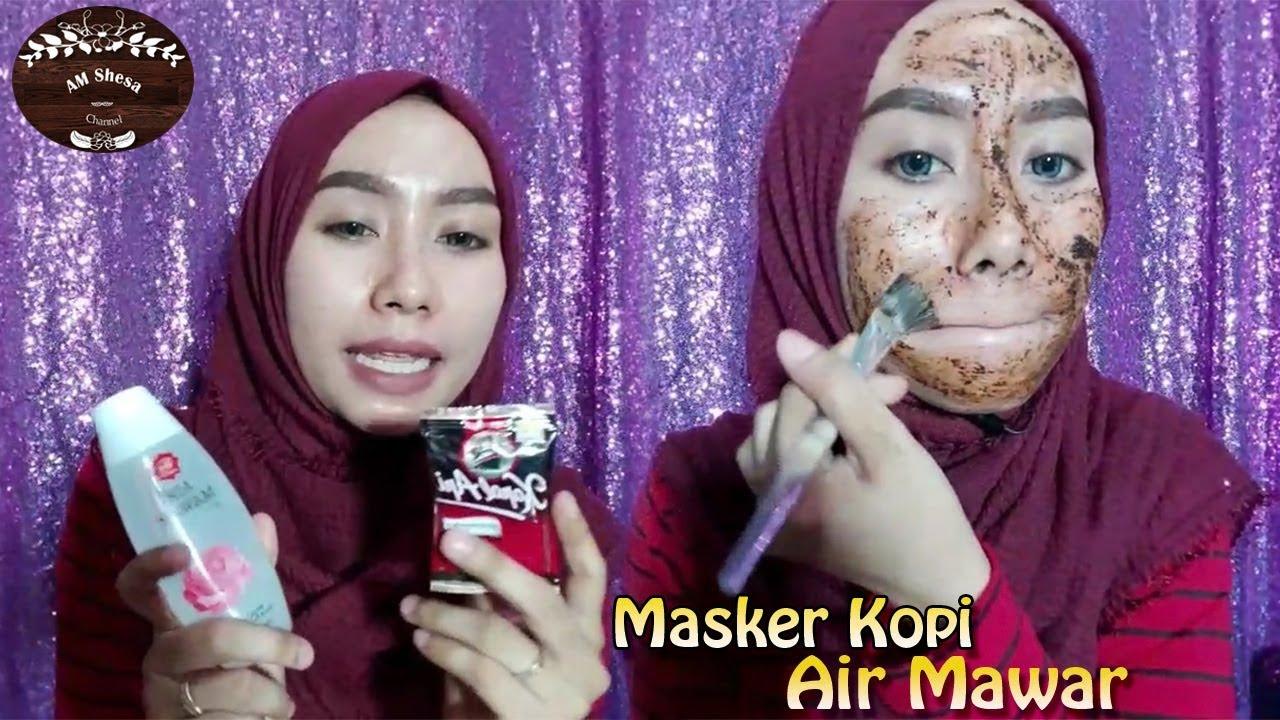 Masker Kopi Air Mawar Bikin Wajah Satu Tingkat Lebih Cerah Dan Kenyal Youtube