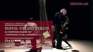 NOVO VELHO CIRCO Circus Lab