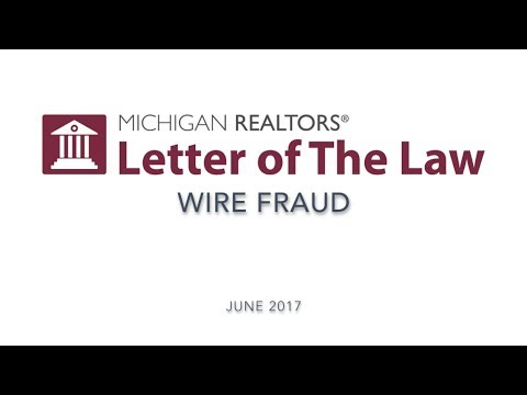 Letter of The Law: Wire Fraud