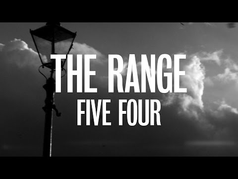 The Range - Five Four (Official Video)