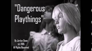 """Dark Therapy Episode 12: """"Dangerous Playthings"""""""