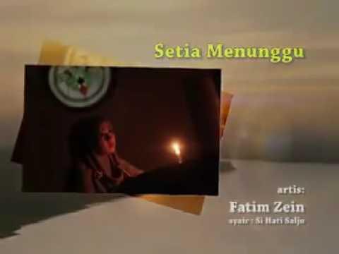 Setia menunggu-simanis fatim az-zain