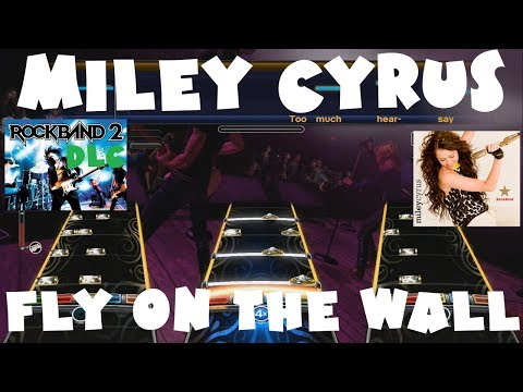 Miley Cyrus - Fly on the Wall - Rock Band 2 DLC Expert Full Band (June 22nd, 2010)