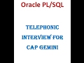 Oracle PLSQL Telephonic Interview for Cap Gemini