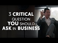 3 Critical Question You Should Ask Before Starting A Business | Ask Dan Lok
