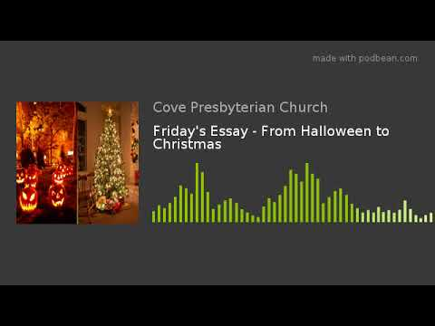 friday s essay from halloween to christmas friday s essay from halloween to christmas