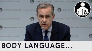 Body Language: Mark Carney Bank Of England Governor