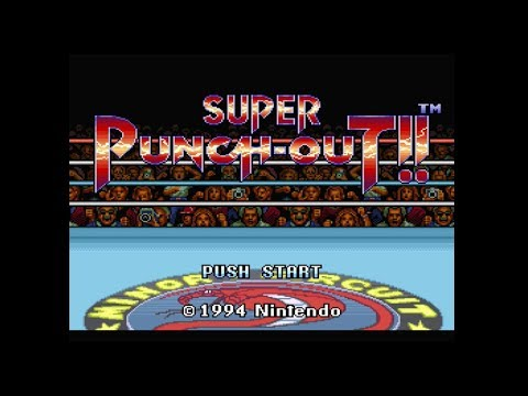 Super Punch - Out!! Playthrough Part 1
