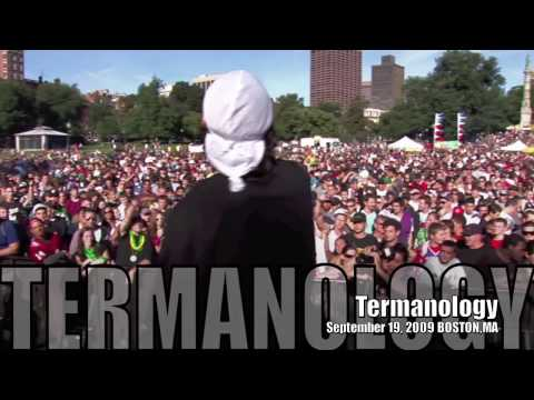TERMANOLOGY- WATCH HOW IT GO DOWN- Boston Freedom Rally 2009