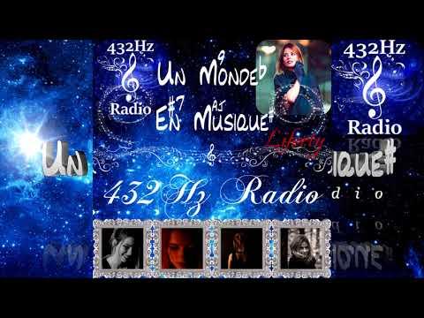 """Un Monde En Musique : """"Liferty"""" sur 432Hz Radio - www.432hzradio.fr.nf"""