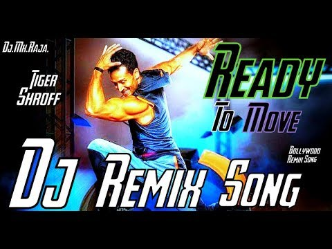 Ready To Move Song | Dj Remix Song | Tiger Shroff | Armaan