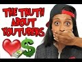 The Truth About YouTubers