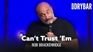 You Can't Trust a Wisconsin Accent. Rob Brackenridge - Full Special