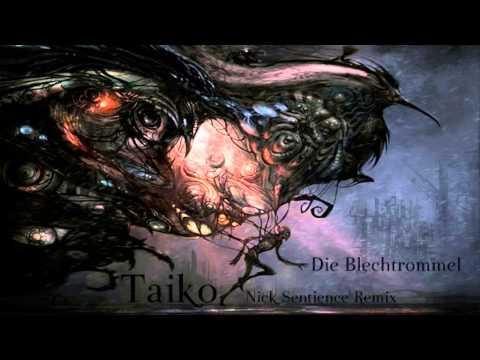 Taiko - Die Blechtrommel (Nick Sentience Remix) ·2000·