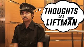 Thoughts of a Liftman | MostlySane