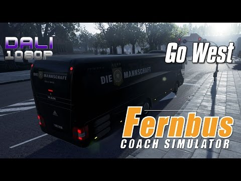 Fernbus Coach Simulator - Go West - 'Die Mannschaft' Bus PC Gameplay 1080p 60fps