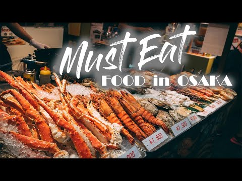 Must Eat FOOD in OSAKA