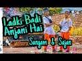 LADKI BADI ANJANI HAI DANCE COVER | SAJAN AND SANGAM