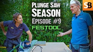 Festool TS 55 REQ Plunge Cut Track Saw - Episode 9