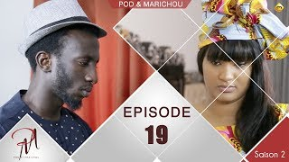 Pod et Marichou - Saison 2 - Episode 19 - VOSTFR
