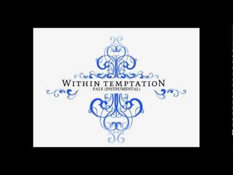 Within Temptation - Pale (Instrumental)