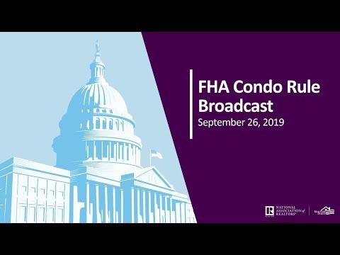 FHA Condo Rule Broadcast