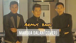 Download Lagu Mardua Dalan (Cover by Armus Band) | Karya Cipta.Jen Manurung mp3