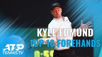 Top 10 BOOMING Kyle Edmund Forehands