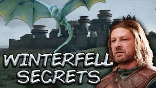 The Secrets of Winterfell Game of Thrones