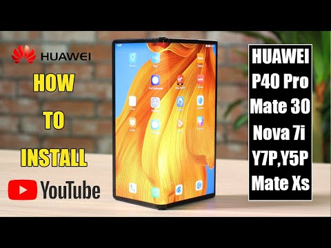 How To Install Youtube In Huawei All Phones
