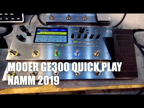 First demo Mooer GE300 - NAMM 2019 | Page 2 | The Gear Page