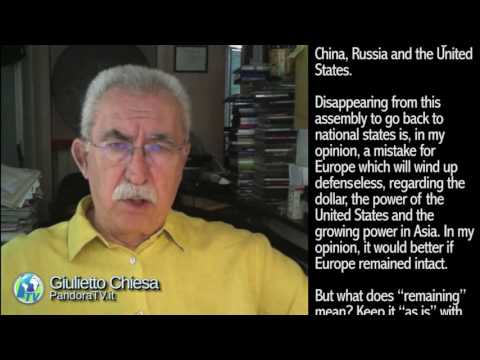 """Giulietto Chiesa: Commentary - """"Now they"""