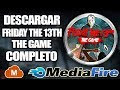 Como descargar friday the 13th the game para pc full / multijugador gratis  / mediafire
