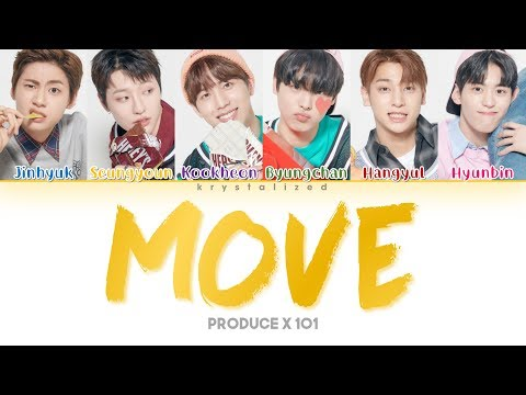 [PRODUCE X 101] SIXC (6 Crazy) 'MOVE (움직여) (Prod. By ZICO)' (Color Coded Han/Rom/Eng Lyrics)