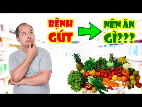 Bệnh Gút Nên ăn Gì để Tống Khứ Acid Uric Ra Ngoài Cơ Thể
