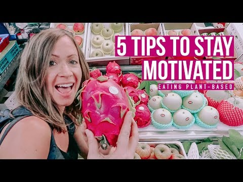 5 Tips to Stay Motivated on a Plant-Based Diet ��