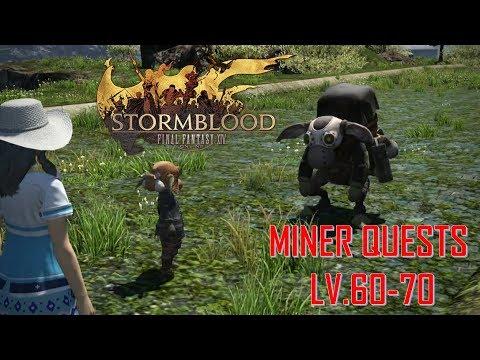 Final Fantasy XIV - Miner Quests Level 60-70
