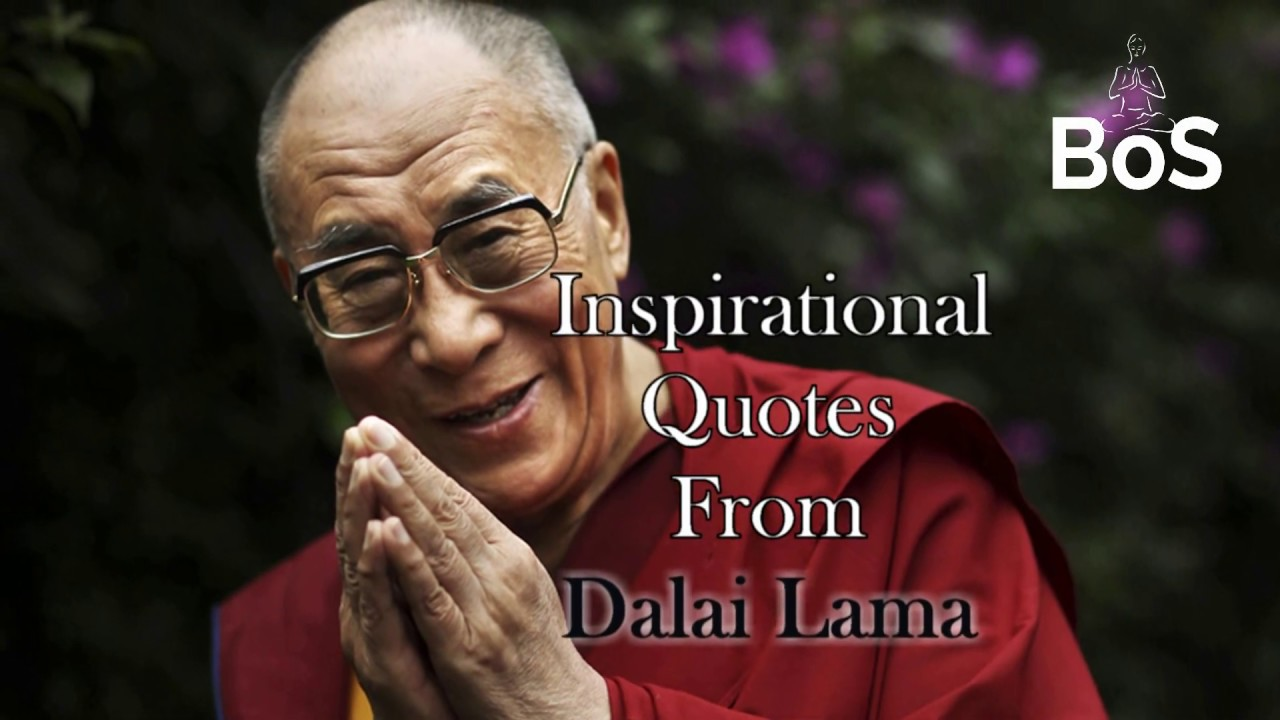 Famous inspirational quotes by Dalai Lama | BoS Originals