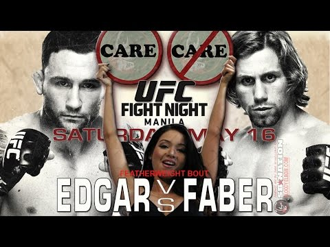 UFC Manila Faber vs Edgar Care/Don't Care Preview