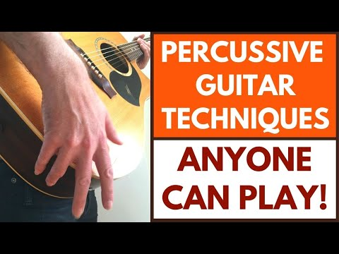 How To Play Percussive Guitar [Percussive Guitar Tutorial]