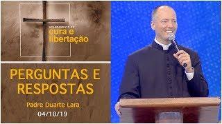 Baixar Perguntas e Respostas com - Padre Duarte Lara  (04/10/19)