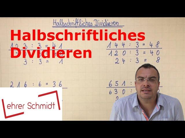 Halbschriftliches Dividieren   Mathematik   Klasse 3   Grundschule   Lehrerschmidt