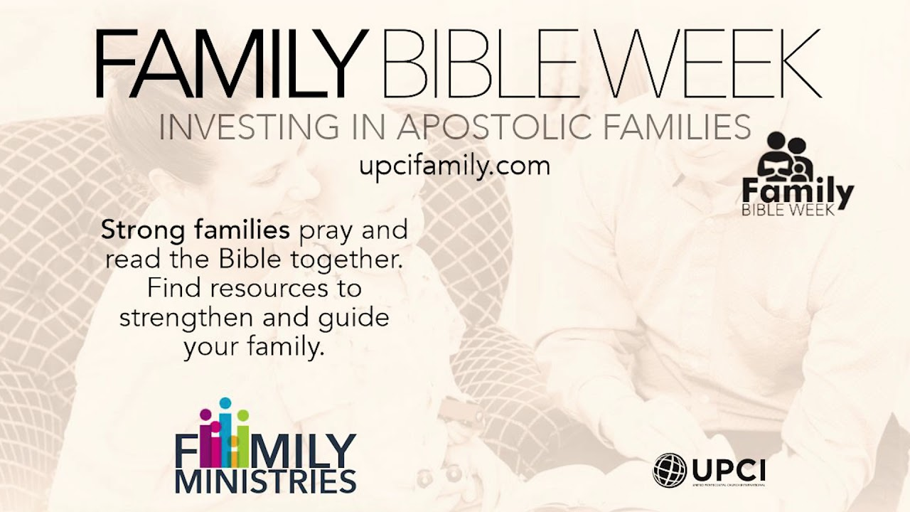 UPCI Family Ministries | Family Bible Week