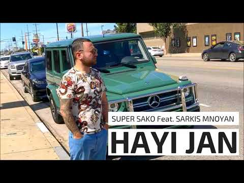 Super Sako Feat. Sarkis Mnoyan - Hayi Jan | Armenian Rap |