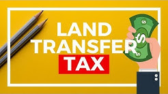 Land Transfer Tax | Closing Costs | First Time Home Buyer